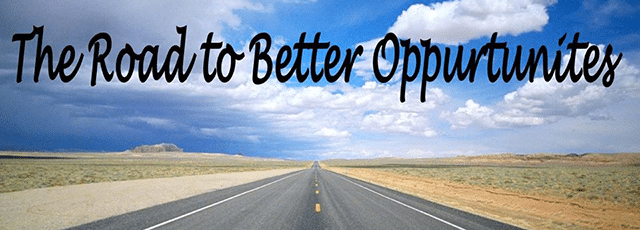 Road To Better Opportunities